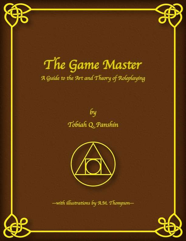 The Game Master A Guide To The Art And Theory Of