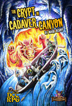 The Crypt in Cadaver Canyon (DCC)