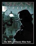 Mean Streets (XPG): The RPG of Classic Film Noir