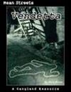 Vendetta (XPG): A Gangland Resource