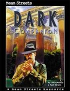 Dark Companion (XPG): A Mean Streets Resource
