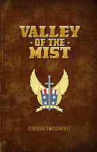 Valley of the Mist - for Airship Daedalus RPG