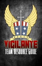AEGIS Vigilante Team Resource Guide - for Airship Daedalus RPG