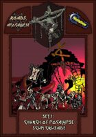 Roads of Apocalypse (4th ed.) - Set 1: Church of Apocalypse Scum Crusade