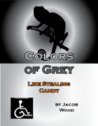Colors of Grey: Like Stealing Candy