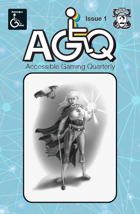 Accessible Gaming Quarterly Issue 1, July 2020