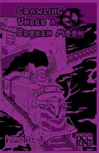Crawling Under A Broken Moon fanzine issue #7