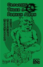 Crawling Under A Broken Moon fanzine issue #8 (DCC)