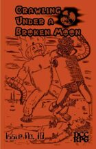 Crawling Under A Broken Moon fanzine issue #10 (DCC)
