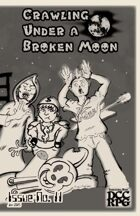 Crawling Under A Broken Moon fanzine issue #11 (DCC)