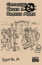 Crawling Under A Broken Moon fanzine issue #14 (DCC)
