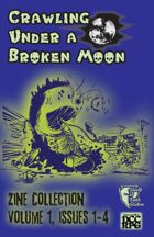 Crawling Under a Broken Moon zine Collection vol #1 (DCC)