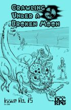 Crawling Under A Broken Moon fanzine issue #15 (DCC)