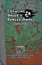 Crawling Under a Broken Moon Compilation (DCC)