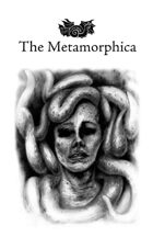 The Metamorphica (Classic Edition Print)