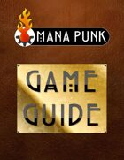 Mana Punk: Game Guide