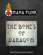 Mana Punk: The Bones of Daragom