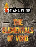 Mana Punk: The Elementals of Vond