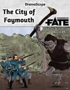The City of Faymouth
