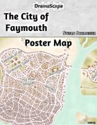 The City of Faymouth Poster Map