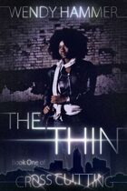 The Thin : Cross Cutting Vol 1