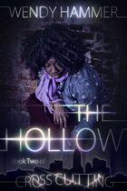 The Hollow : Cross Cutting Vol 2