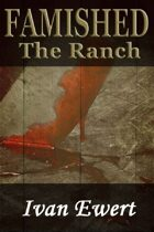 Famished: The Ranch