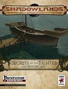 Shadowlands: Secrets of the Tainted Adventure Arc