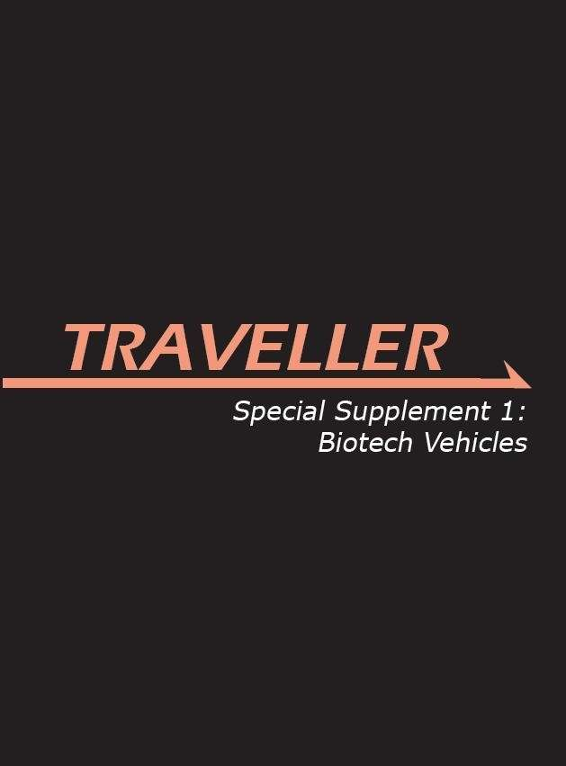 Special Supplement 1: Biotech Vehicles