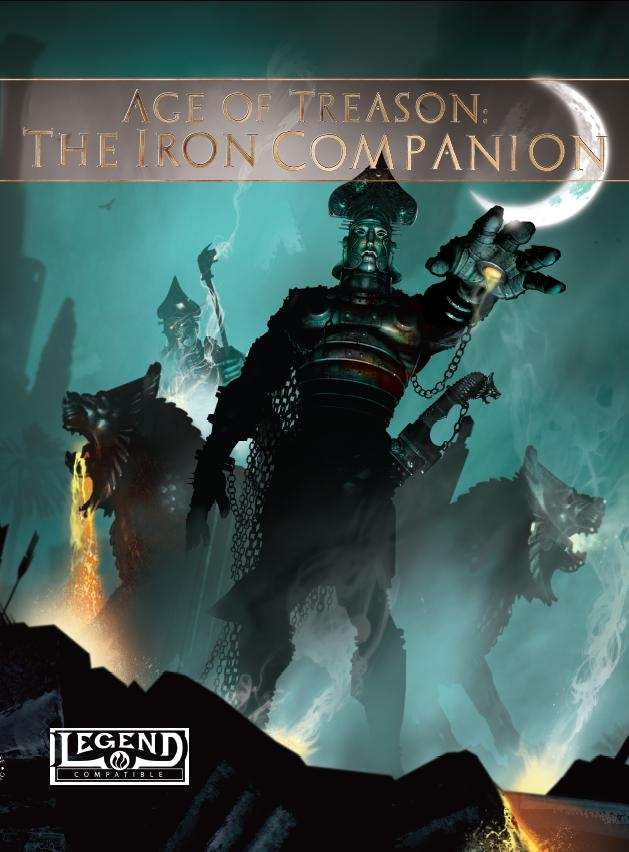 Age of Treason: The Iron Companion