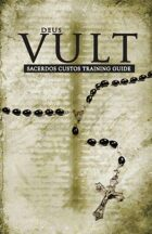 Legend/Deus Vult: Sacerdos Custos Training Guide