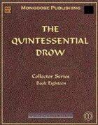 The Quintessential Drow