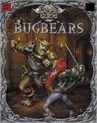Slayer's Guide to Bugbears