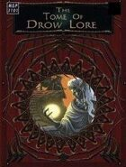 The Tome of Drow Lore