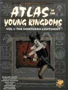 Atlas of the Young Kingdoms Vol. 1