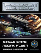 Foreven Worlds Single Ship: Reidian Flyer Blockade Runner (MGT 2e)