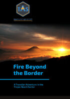 Fire Beyond the Border