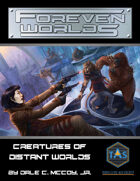 Foreven Worlds: Creatures of Distant Worlds (MGT 2e)