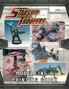 Starship Troopers Modelling and Painting Guide