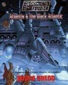 The Rookie's Guide to Atlantis & the Black Atlantic