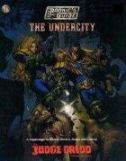 The Rookie's Guide to The Undercity