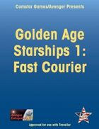 Golden Age Starships 1: Fast Courier