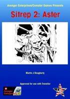 SITREP 2: Aster