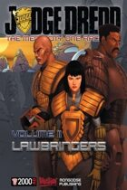 Mega-City One Archives: Lawbringers