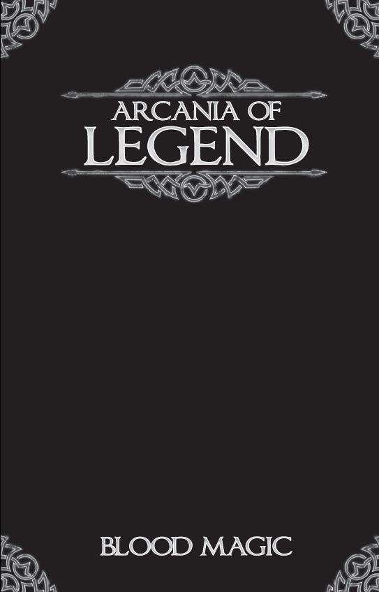 Arcania of Legend: Blood Magic