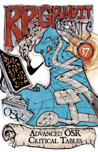 RPGPundit Presents #37: Advanced OSR Critical Tables