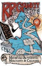 RPGPundit Presents #41: Medieval-Authentic Merchants & Caravans