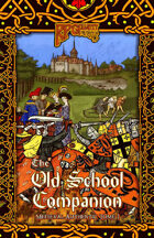 RPGPundit Presents: The Old School Companion 1