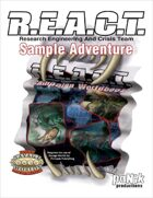 R.E.A.C.T. Campaign Sample Adventure