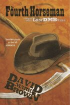 Fourth Horseman (Lost DMB Files #43)